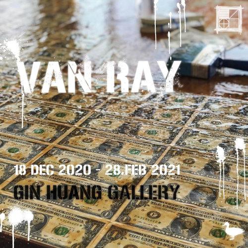 Van Ray Solo Show/梵・雷 亞洲首場個展