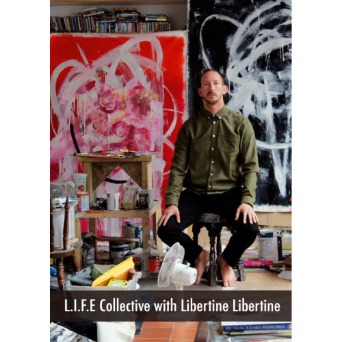 L.I.F.E Collective with Libertine Libertine