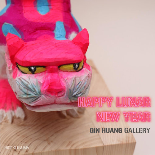 GIN HUANG Gallery wish you Happy Lunar New Year!