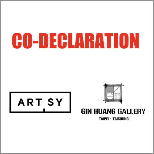 Co-declaration from Artsy and Gin Huang Gallery